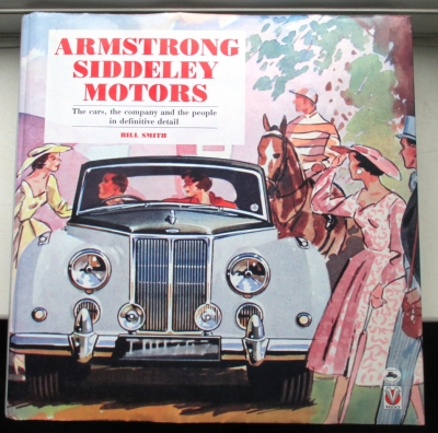 Armstrong Siddeley Motors by Bill Smith